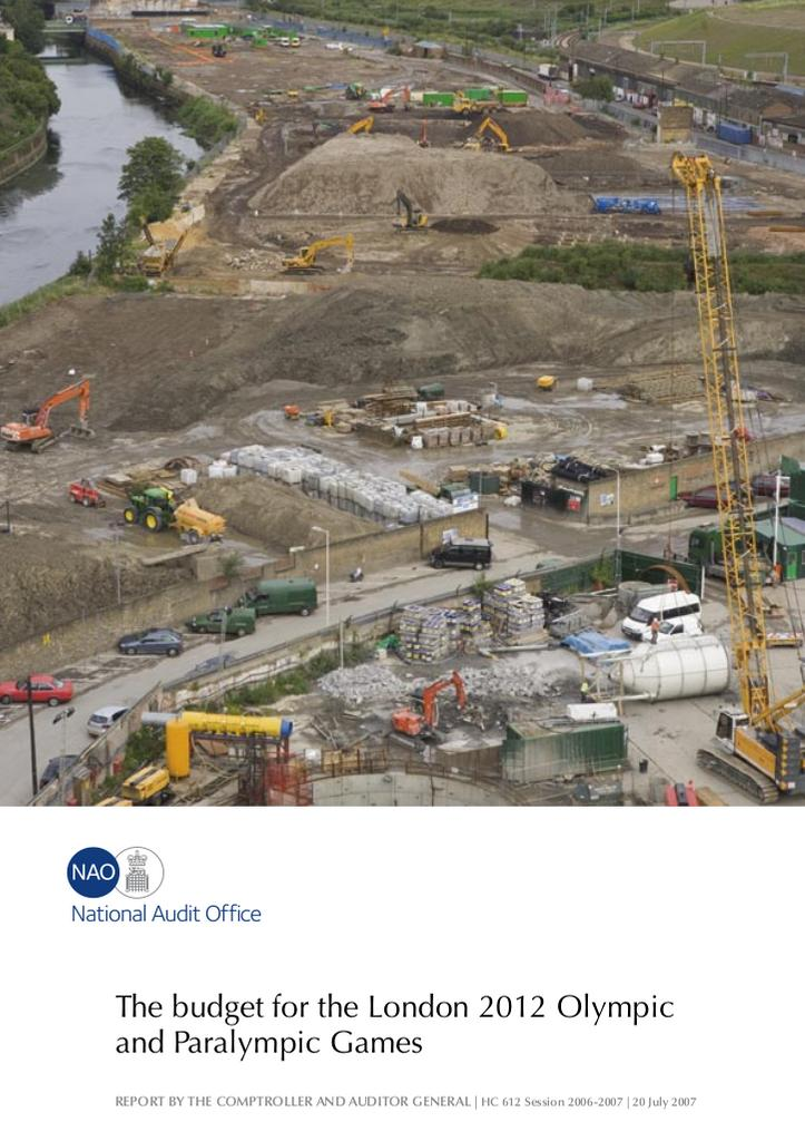 The budget for the London 2012 Olympic and Paralympic Games / National Audit Office | Great Britain. National Audit Office
