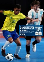 Youth futsal development report : youth Olympic futsal tournaments : Buenos Aires, 7-18 October 2018 : Buenos Aires 2018 Youth Olympic Games / Fédération International de Football Association | Fédération internationale de football association
