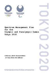 Spectrum management plan for the Olympic and Paralympic Games Tokyo 2020 / The Tokyo Organising Committee of the Olympic and Paralympic Games | Jeux olympiques d'été. Comité d'organisation. (32, 2020, Tokyo)