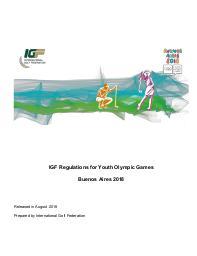 IGF regulations for Youth Olympic Games : Buenos AIres 2018 / prep. by International Golf Federation | Fédération internationale de golf