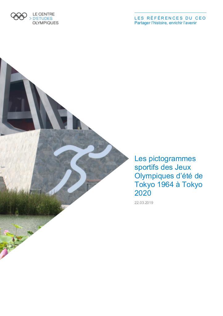 Les pictogrammes sportifs des Jeux Olympiques d'été de Tokyo 1964 à Tokyo 2020 / Le Centre d'Etudes Olympiques | The Olympic Studies Centre
