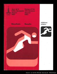 Jeux de la XXIIe Olympiade Moscou 1980 : résultats = Games of the XXII Olympiad Moscow 1980 : results / [publ. par le Comité d'organisation des Jeux de la XXIIe Olympiade 1980] | Jeux olympiques d'été. Comité d'organisation. 22, 1980, Moskva