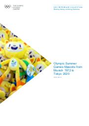 Olympic Summer Games mascots from Munich 1972 to Tokyo 2020 / The Olympic Studies Centre | The Olympic Studies Centre