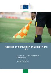 Mapping of corruption in sport in the EU : a report to the Europan Commission / written by Ecorys | Manoli, Argyro Elisavet