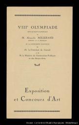 Exposition et concours d'art : VIIIe Olympiade / sous le haut patronage de M. Alexandre Millerand ... [et al.] | Millerand, Alexandre