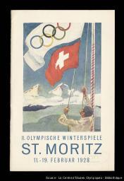 II. Olympische Winterspiele St. Moritz : 11.-19. Februar 1928 | Olympic Winter Games. Organizing Committee. 2, 1928, Sankt Moritz