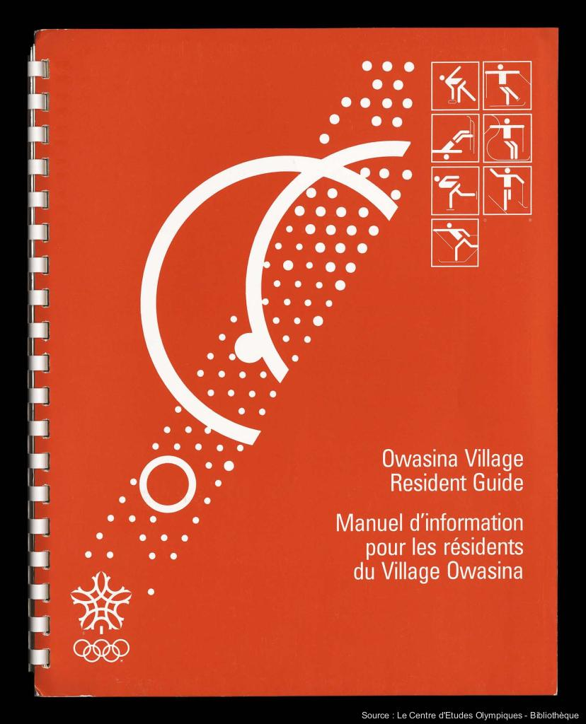 Owasina village resident guide = Manuel d'information pour les résidents du village Owasina / [OCO'88] | Olympic Winter Games. Organizing Committee. 15, 1988, Calgary