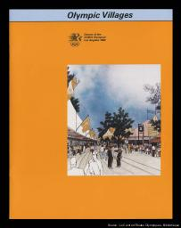 Olympic villages : Games of the XXIIIrd Olympiad Los Angeles 1984 / Los Angeles Olympic Organizing Committee | Summer Olympic Games. Organizing Committee. 23, 1984, Los Angeles