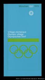 Village Olympique : München 1972 = Olympisches Dorf : München 1972 = Olympic village : München 1972 / [éd. par Organisationskomitee für die Spiele der XX. Olympiade München 1972] ; [réd. Henning Bath]   Bath, Henning