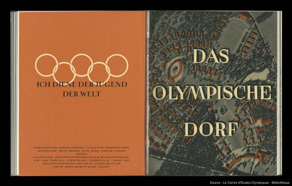 The Olympic village : guide to Olympic dwellings : plan, construction, administration, village organization : homes for lady competitors, the Comradeship House, Reich Sport Field : for oarsmen, at Koepenick, the Schloss and other buildings : for yachtsmen, at Kiel = Das Olympische Dorf / Organizing Committee for the XIth Olympiad Berlin 1936 ; [ed. Werner Gärtner] | Gärtner, Werner