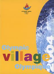 """Olympic village 2004 = Village Olympique 2004 : Athens 2004 candidate city / Athens 2004 Bid Committee 