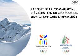 Rapport de la Commission d'évaluation du CIO pour les Jeux Olympiques d'hiver 2026 : Stockholm-Åre 2026 : Milano Cortina 2026 | International Olympic Committee. Evaluation Commission for the 2026 Olympic Winter Games