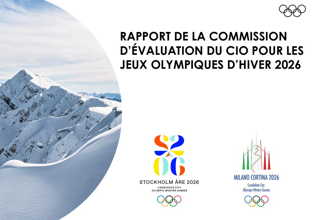 Rapport de la Commission d'évaluation du CIO pour les Jeux Olympiques d'hiver 2026 : Stockholm-Åre 2026 : Milano Cortina 2026 | International Olympic Committee. Evaluation Commission for the 2026 Olympic Winter Games