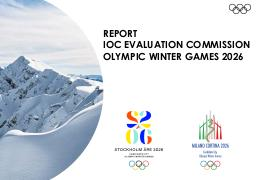 Report IOC Evaluation Commission Olympic Winter Games 2026 : Stockholm-Åre 2026 : Milano Cortina 2026 | International Olympic Committee. Evaluation Commission for the 2026 Olympic Winter Games