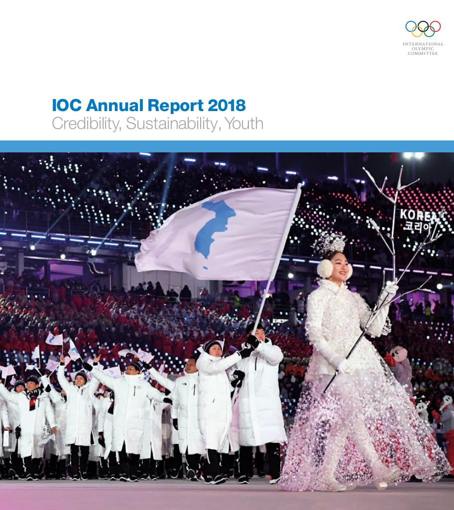IOC annual report 2018 : credibility, sustainability, youth / International Olympic Committee | Comité international olympique