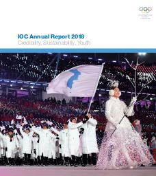 IOC annual report 2018 : credibility, sustainability, youth / International Olympic Committee | International Olympic Committee