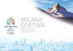 Milano Cortina 2026 / Milano Cortina 2026 Candidate City Olympic Winter Games   Milano Cortina 2026 Candidate City Olympic Winter Games