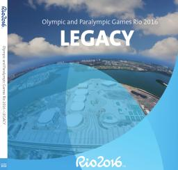 Legacy : Olympic and Paralympic Games Rio 2016 / Organising Committee for the Olympic and Paralympic Games in Rio in 2016 | Trade, Ricardo