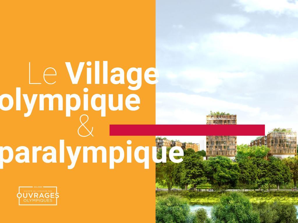 Le village Olympique et Paralympique / Solidéo | Solidéo