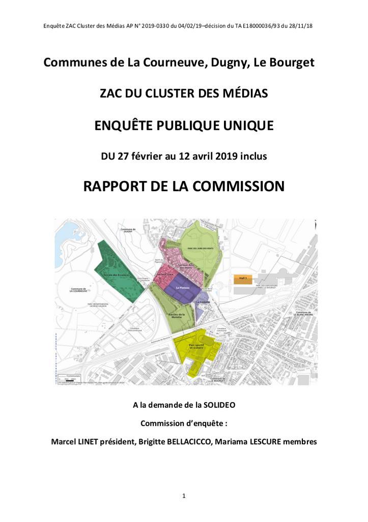 Communes de La Courneuve, Dugny, Le Bourget : ZAC du cluster des médias : enquête publique unique du 27 février au 12 avril 2019 inclus : rapport de la commission / Marcel Linet... [et al.] | Linet, Marcel