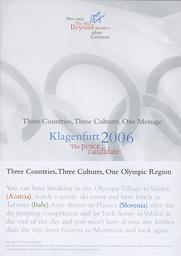 Three countries, three cultures, one message : Klagenfurt 2006 : the peace candidate / Klagenfurt 2006 Candidate City | Comité de candidature Klagenfurt 2006