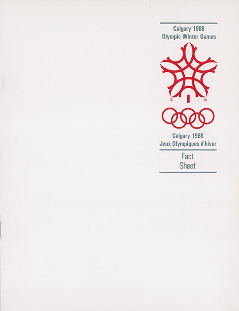 Fact sheet : Calgary 1988 Olympic Winter Games : Calgary 1988 Jeux Olympiques d'hiver / XV Olympic Winter Games Organizing Committee | Olympic Winter Games. Organizing Committee. 15, 1988, Calgary