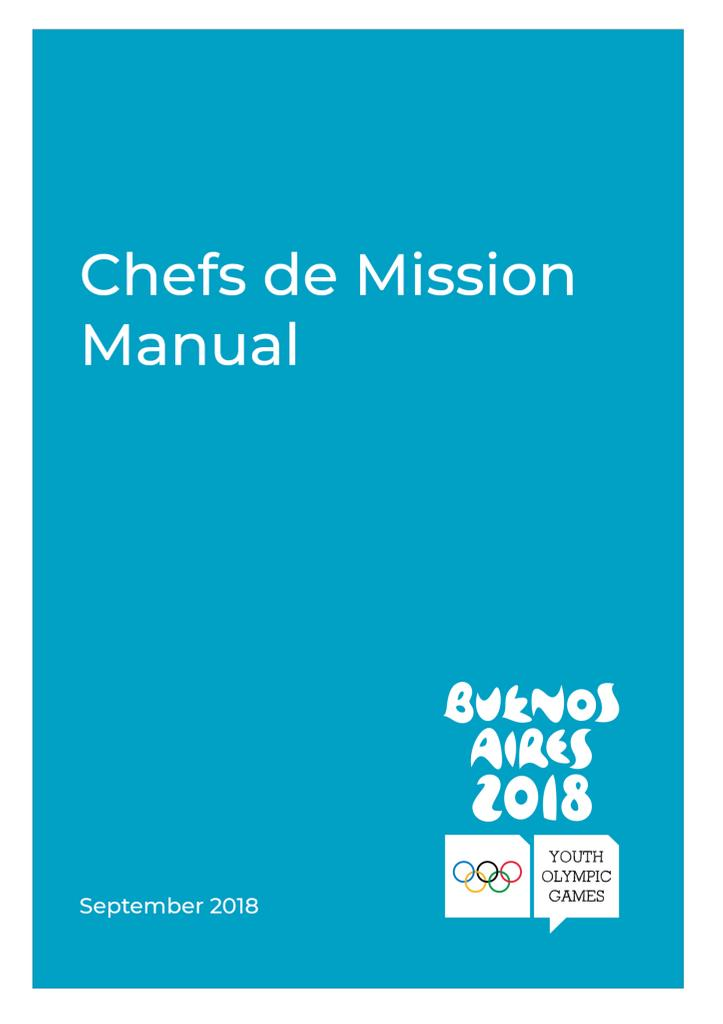 Chefs de mission manual / Buenos Aires Youth Olympic Games Organising Committee | Summer Youth Olympic Games. Organizing Committee. 3, Buenos Aires, 2018