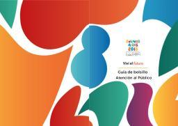 Vívi el futuro : guía de bolsillo atención al público / Buenos Aires Youth Olympic Games Organising Committee   Summer Youth Olympic Games. Organizing Committee. 3, Buenos Aires, 2018