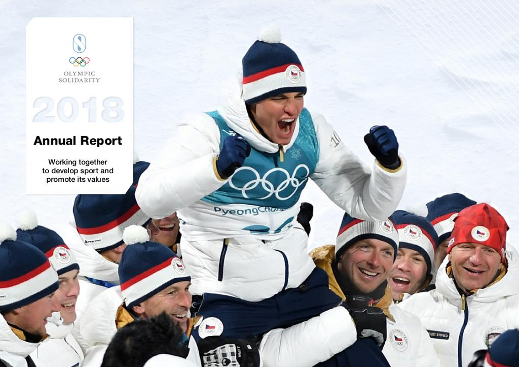 Annual report 2018 : working together to develop sport and promote its values / Olympic Solidarity | International Olympic Committee. Olympic Solidarity