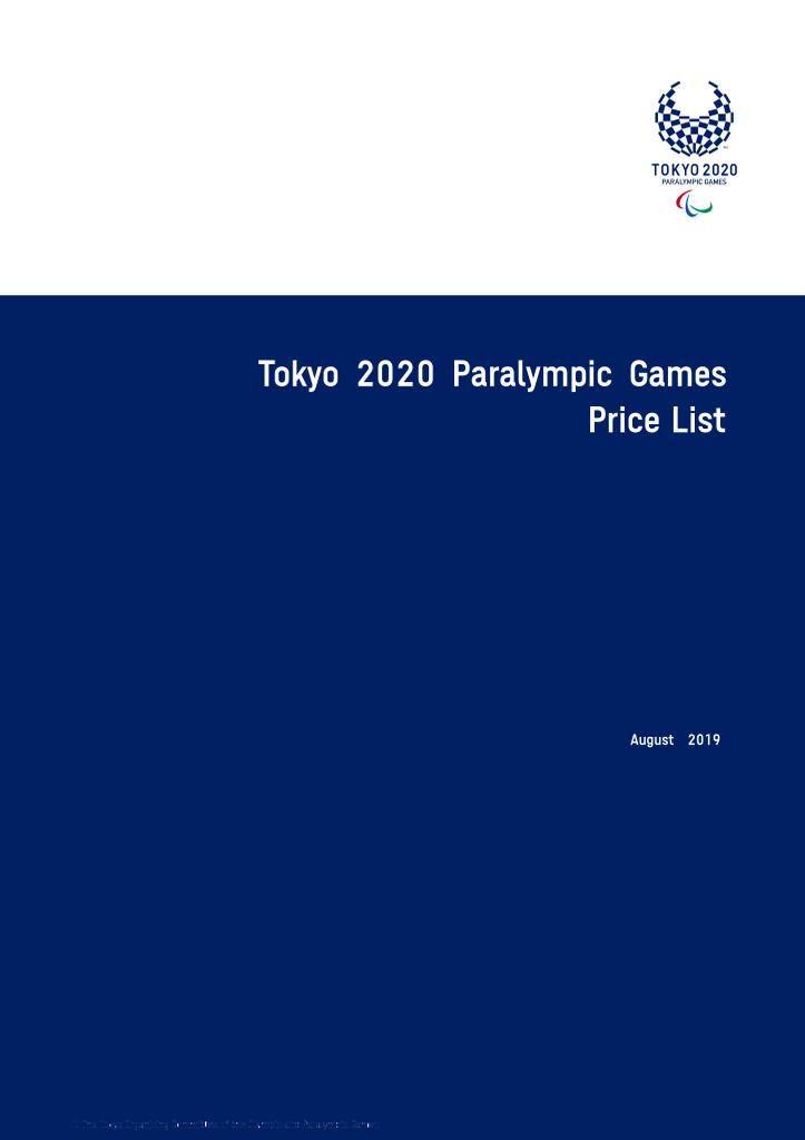 Price list : Tokyo 2020 Paralympic Games / The Tokyo Organising Committee of the Olympic and Paralympic Games | Summer Olympic Games. Organizing Committee. 32, 2020, Tokyo