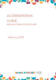 Accreditation guide : International federations : Buenos Aires 2018 / Buenos Aires Youth Olympic Games Organising Committee | Summer Youth Olympic Games. Organizing Committee. 3, Buenos Aires, 2018