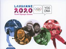 Lausanne 2020 Youth Olympic Games / Lausanne 2020 | Winter Youth Olympic Games. Organizing Committee. 3, Lausanne, 2020