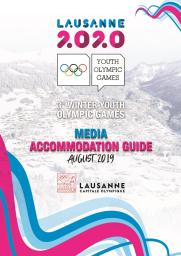 Media accommodation guide : Lausanne 2020 Youth Olympic Games : 3rd Winter Youth Olympic Games / The Organising Committee for the Winter Youth Olympic Games Lausanne 2020 | Winter Youth Olympic Games. Organizing Committee. 3, Lausanne, 2020