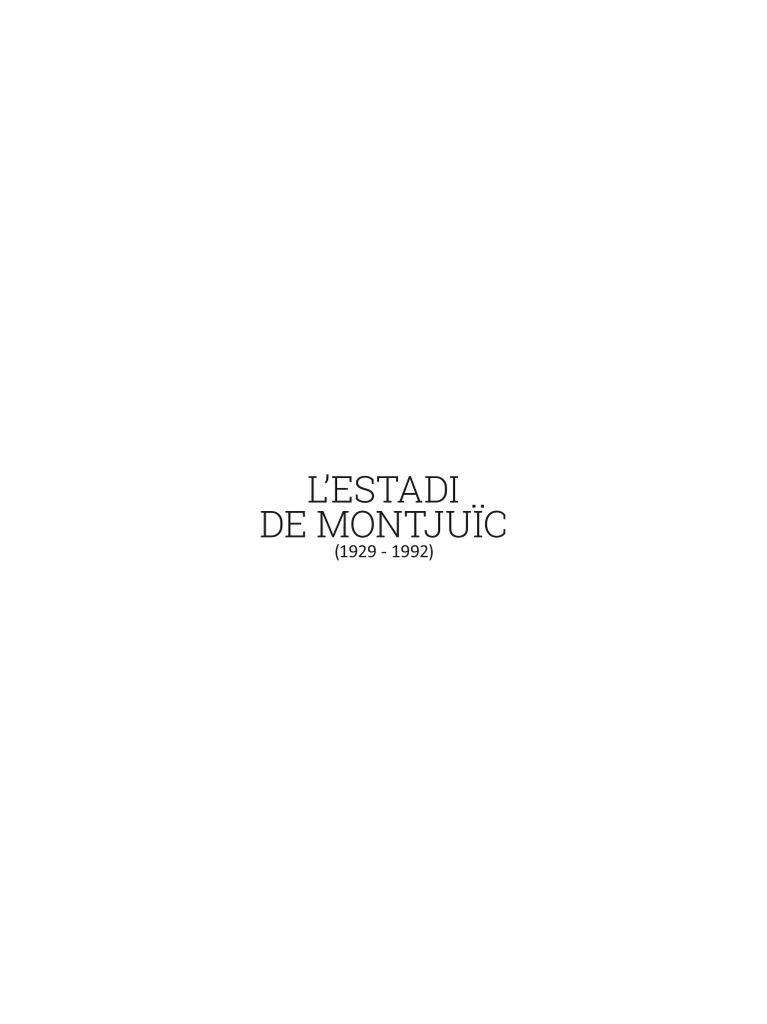 L'estadi de Montjuïc : (1929-1992) / Juli Pernas López, Joan Manel Surroca | Pernas López, Juli