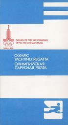 Olympic yachting regatta = ... : Games of the XXII Olympiad : Tallinn 1980 / Tallinn Department of OCOG-8u | Summer Olympic Games. Organizing Committee. 22, 1980, Moskva