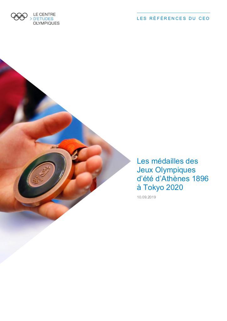 Les médailles des Jeux Olympiques d'été d'Athènes 1896 à Tokyo 2020 / Le Centre d'Etudes Olympiques   The Olympic Studies Centre