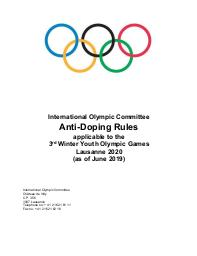 Anti-doping rules : applicable to the 3rd Winter Youth Olympic Games Lausanne 2020 / International Olympic Committee | International Olympic Committee