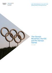 The Olympic Movement, the IOC and the Olympic Games / The Olympic Studies Centre   The Olympic Studies Centre