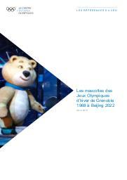 Les mascottes des Jeux Olympiques d'hiver de Grenoble 1968 à Beijing 2022 / Le Centre d'Etudes Olympiques | The Olympic Studies Centre