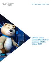 Olympic Winter Games mascots from Grenoble 1968 to Beijing 2022 / The Olympic Studies Centre | The Olympic Studies Centre
