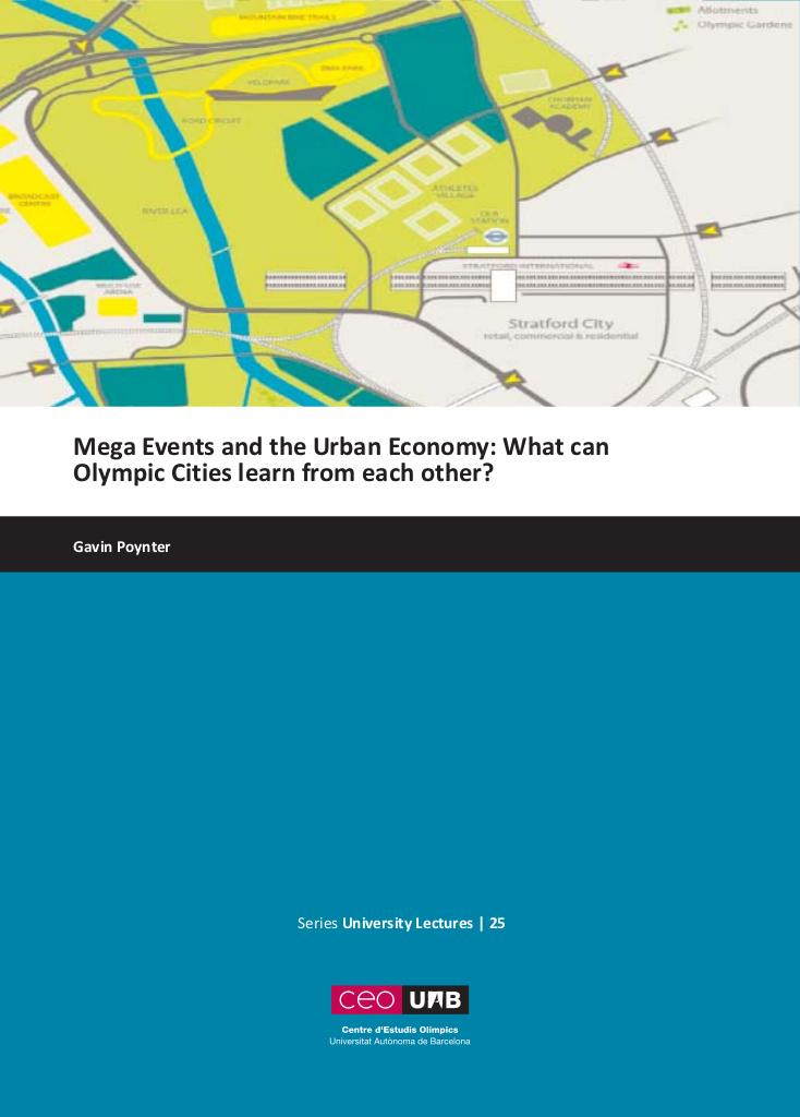 Mega events and the urban economy : what can Olympic cities learn from each other? / Gavin Poynter | Poynter, Gavin (1949-)