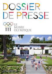 Dossier de presse / Le Musée Olympique | Musée olympique (Lausanne)