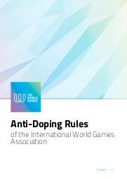 Anti-doping rules of the International World Games Association / International World Games Association | Association Internationale des Jeux Mondiaux