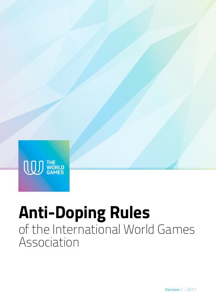 Anti-doping rules of the International World Games Association / International World Games Association | Association Internationale des Jeux Mondiaux