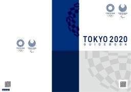 Tokyo 2020 guidebook : [English version] / The Tokyo Organising Committee of the Olympic and Paralympic Games | Summer Olympic Games. Organizing Committee. 32, 2020, Tokyo
