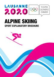 Sport explanatory brochures : Lausanne 2020 Youth Olympic Games / Lausanne 2020 Youth Olympic Games Organizing Committee | Winter Youth Olympic Games. Organizing Committee. 3, Lausanne, 2020