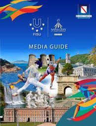 Media guide : Napoli 2019 30th Summer Universiade / International University Sports Federation   Fédération internationale du sport universitaire