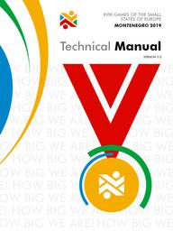 Technical manual : XVIII Games of the small States of Europe Montenegro 2019 / Montenegrin Olympic Committee | Games of the small States of Europe. Organizing Committee. 18, 2019, Montenegro