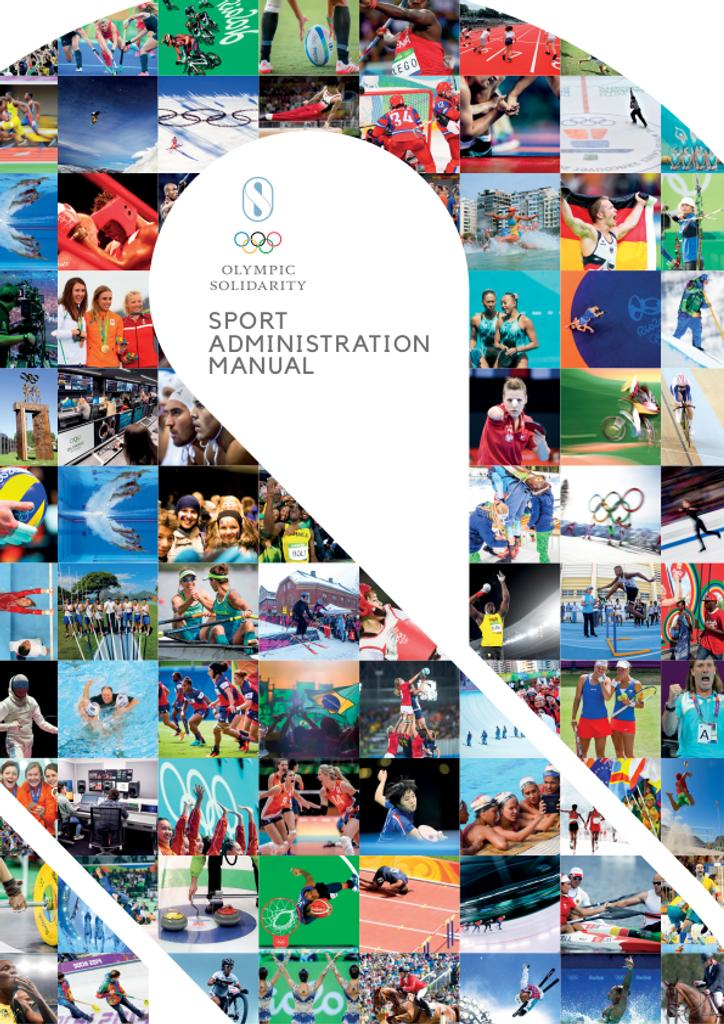 Sport administration manual / Olympic Solidarity | International Olympic Committee. Olympic Solidarity