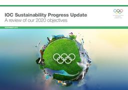 IOC sustainability progress update : a review of our 2020 objectives / International Olympic Committee | International Olympic Committee